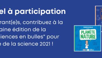Md appel   participation sciences en bulles 2021