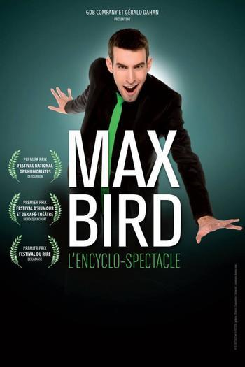 Xl xl max bird l encyclo spectacle mjfw